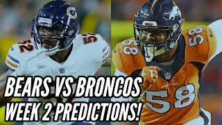 BEARS VS BRONCOS WEEK 2 PREDICTIONS!