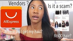 HOW TO SHOP FOR HAIR ON ALIEXPRESS   Very detailed South African youtuber