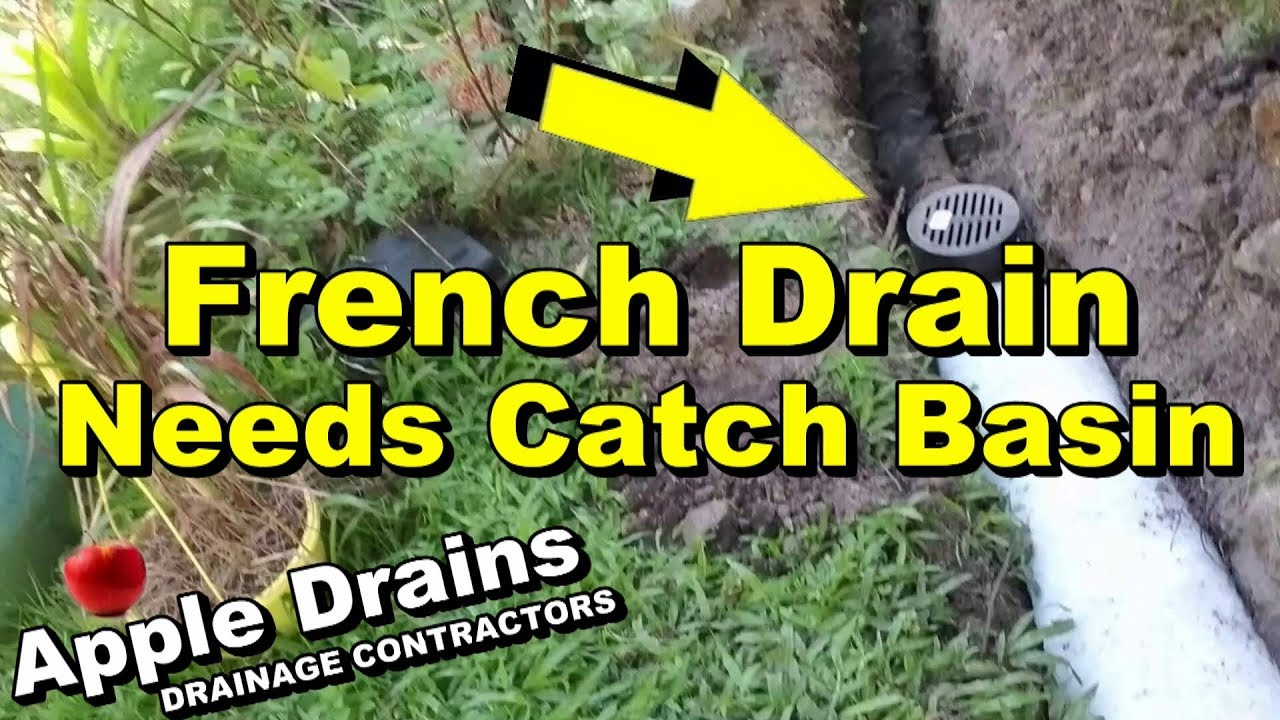 French Drain Needs Catch Basins Learn Why And How To Install A