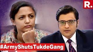 Indian Army Exposes Tukde Tukde Gang  The Debate With Arnab Goswami