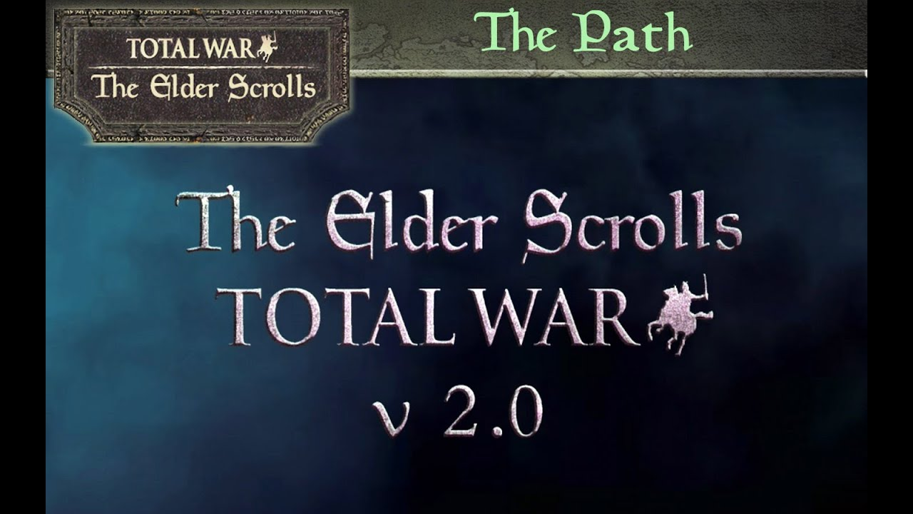 The Elder Scrolls: Total War mod - Mod DB