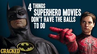 4 Things Superhero Movies Don't Have the Balls to Do