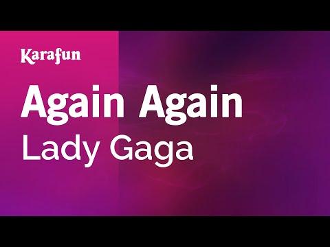 Karaoke Again Again - Lady Gaga *