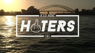 Kid Mac - Haters