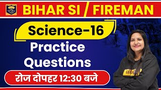 Bihar SI new vacancy 2020 | Bihar Daroga | Science | Purnima Ma'am || Class 16 || Practice Questions