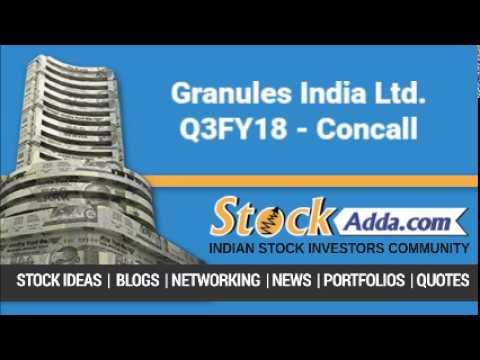 Granules India Ltd Investors Conference Call   Q3FY18