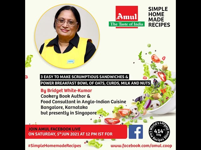 SANDWICHES AND A POWER BREAKFAST BOWL - COOKING WITHOUT FIRE  - LIVE ON AMUL FACEBOOK PAGE