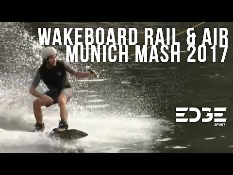 Wakeboard Rail & Air - Munich Mash 2017
