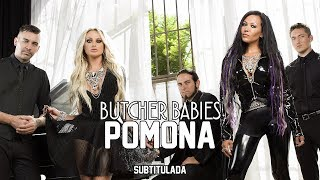 Butcher Babies - Pomona (Shit Happens)   SUBTITULADA EN ESPAÑOL