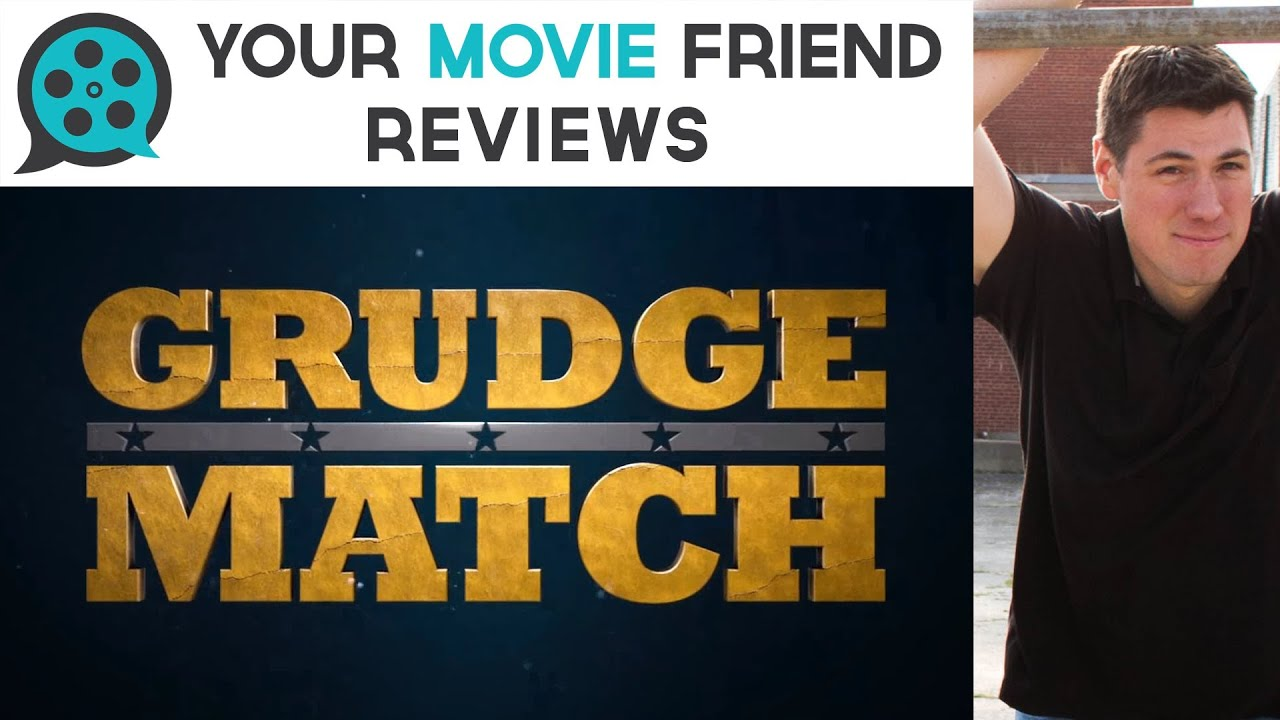 Grudge Match (Your Movie Friend Review) - YouTube