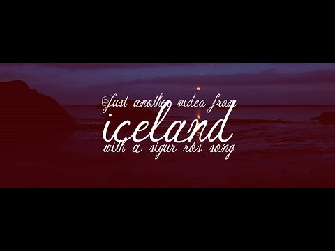 Just another video from Iceland with a Sigur Rós song