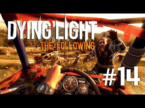 MARELE FINAL | Dying Light : The Following | Episodul 14 (2 endinguri)