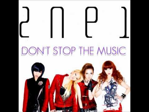 2NE1 - Don't Stop The Music (Audio)
