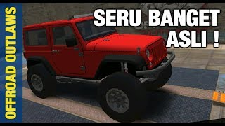 SENENG BGT MAIN GAME INI! | Offroad Outlaws Indonesia