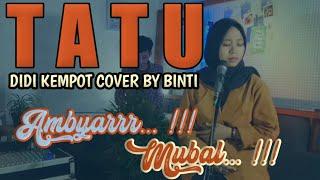 Download #BersamaBintang Tatu - Didi Kempot cover [Lirik] by Binti Syafa'ah