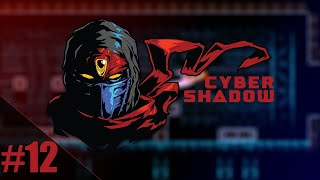 Cyber Shadow (PC) #12 - 02.15.