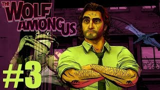 The Wolf Among Us - Part 3 | LIAR LIAR PANTS ON FIRE | Gameplay Walkthrough