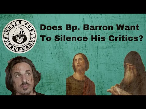 Does Bp. Barron Want To Silence His Critics?