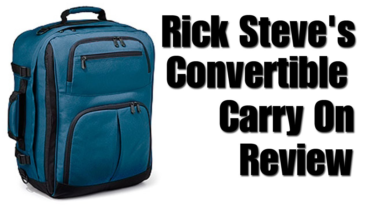 Rick Steve S Convertible Carry On Review Youtube