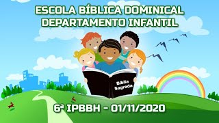 EBD - Departamento Infantil - Pb. José Antonio e Laureny - 01/11/2020