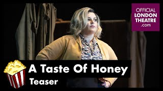 A Taste Of Honey - Teaser