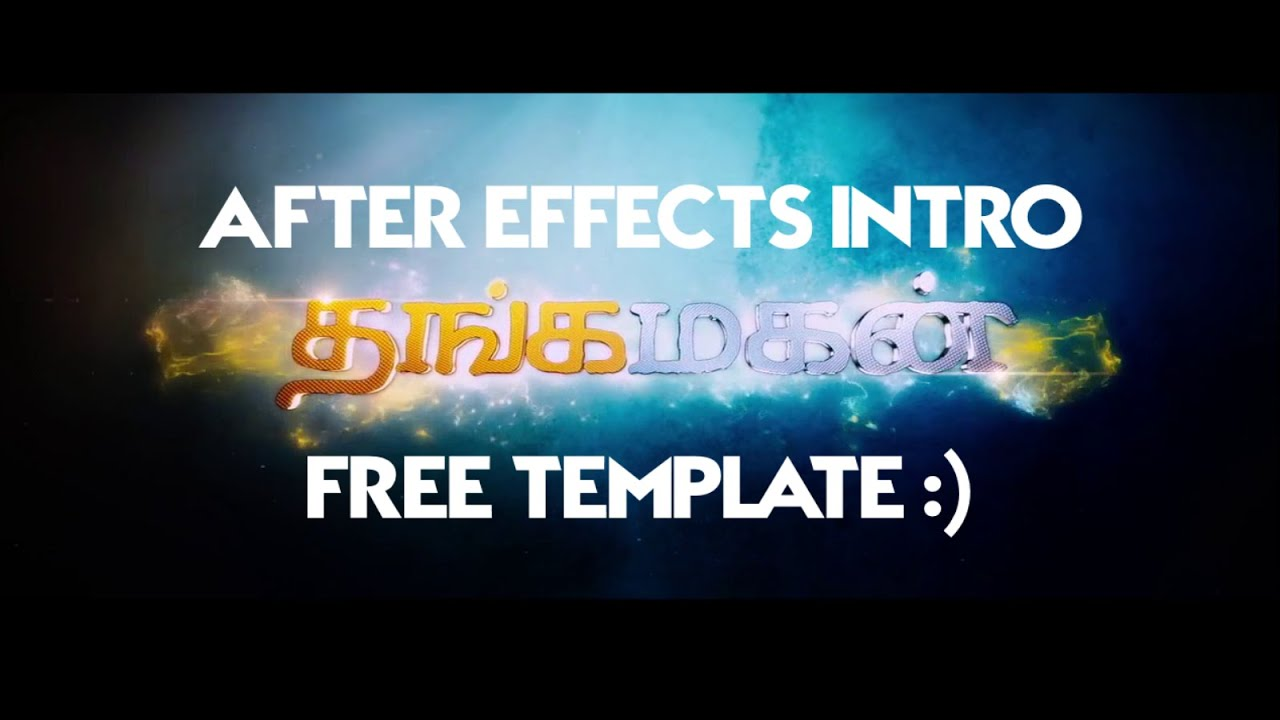 Thangamagan title intro free after effects template for After effects youtube intro