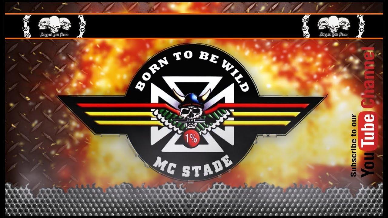 Born To Be Wild Mc Stade Germany Youtube