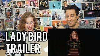 Lady Bird - Trailer - REACTION!!