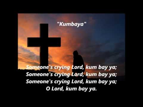 Kumbaya Kum ba ya words lyrics best popular sing along songs not Baez Seeger