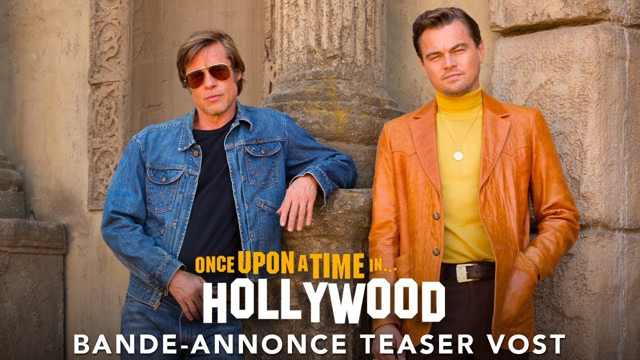 Once Upon A Time… In Hollywood - Bande-annonce Teaser VOST