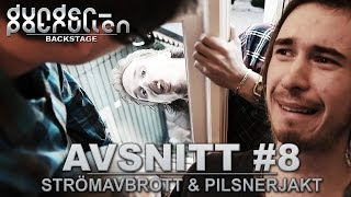 DP Backstage - Ep. 8 - Strömavbrott & Pilsnerjakt