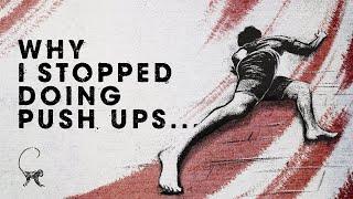 Why I stopped doİng Push Ups