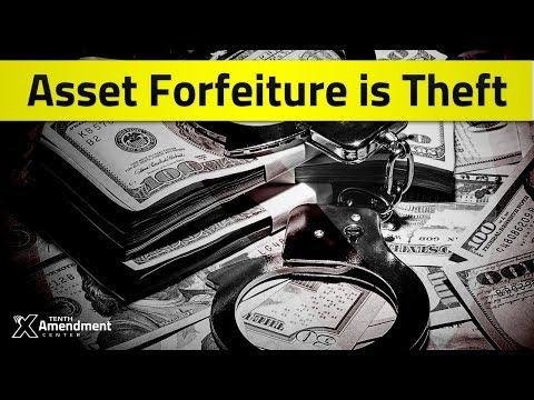 Tenther Tuesday Episode 32: Asset Forfeiture is Theft