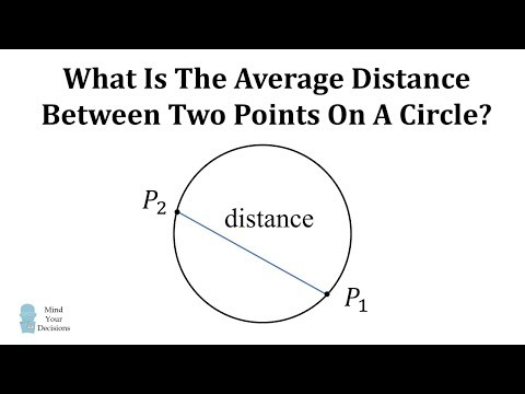 What Is The Average Distance Of Two Points On A Circle?