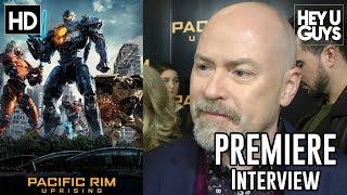 Steven S. DeKnight  - Pacific Rim Uprising Premiere Interview