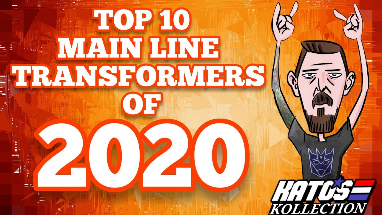 Kato's Kollection Top 10 Transformers of 2020