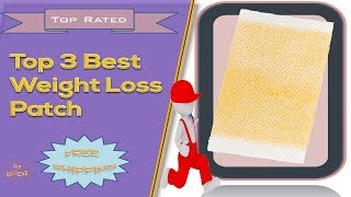 Top 3 Best Weight Loss Patch | Weight Loss Patch Review