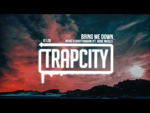 BEAUZ & GhostDragon - Bring Me Down (ft. Addie Nicole)