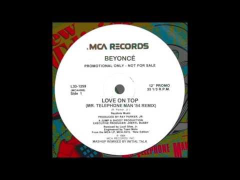 Beyoncé - Love On Top (Mr. Telephone Man '84 Remix) @initialtalk