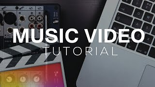 Music Video Tutorial - Final Cut Pro X