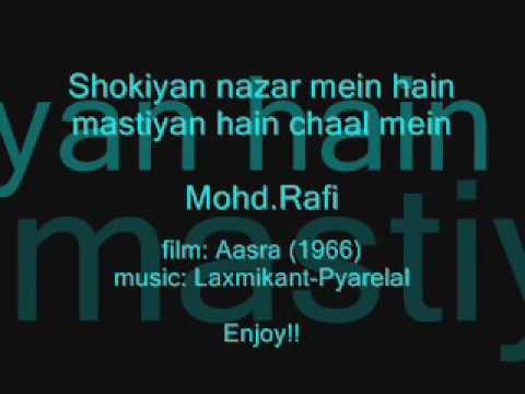 AASRA(1966)     Shokiyan nazar mien hain mastiyan    Mohd.Rafi