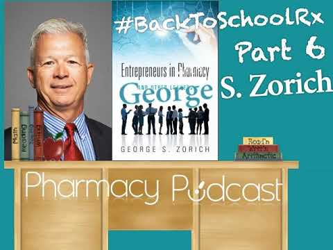 #BackToSchoolRx Part 4:  George Zorich