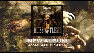 "BLISS OF FLESH - New Album ""Beati Pauperes Spiritu"" Tease part. II"