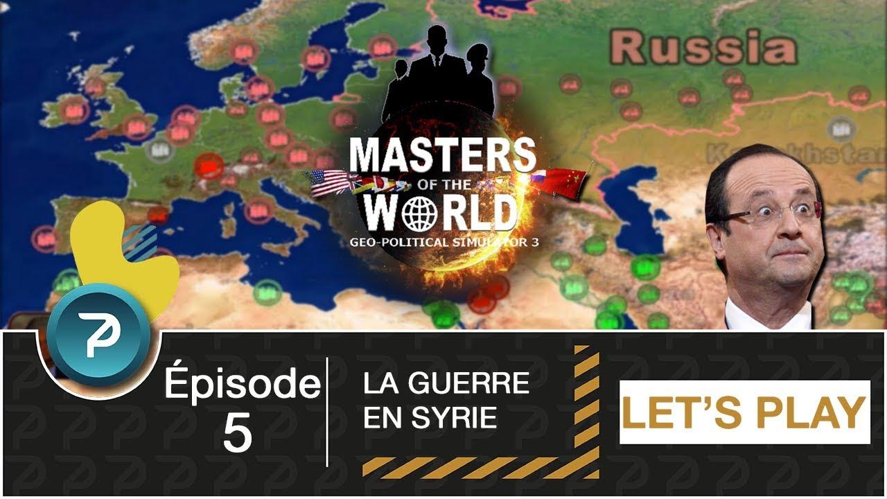 Download LA GUERRE EN SYRIE !!! (Masters Of The World) Saison 1 - #5 [FR] [HD]