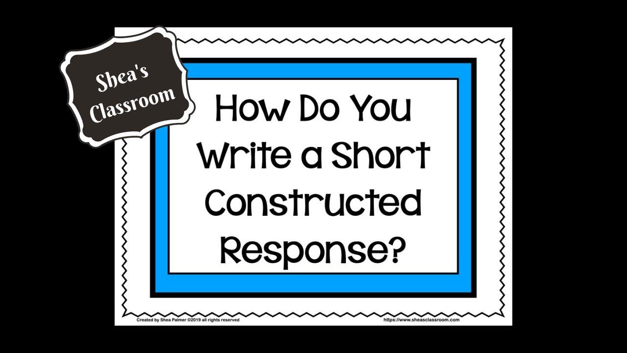 How Do You Write a Short Constructed Response?
