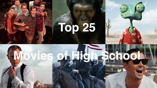 Top 25 Movies of High School (2010 - 2014)