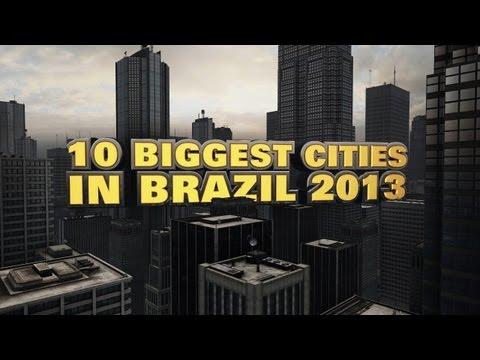 Top 10 Biggest Cities In Brazil 2013