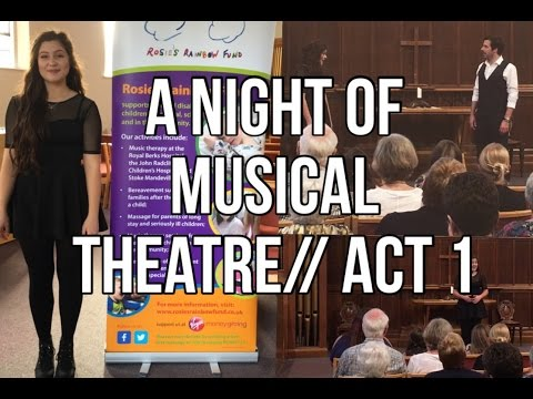 A Night of Musical Theatre// Act 1