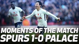 MOMENTS OF THE MATCH | Spurs 1-0 Crystal Palace