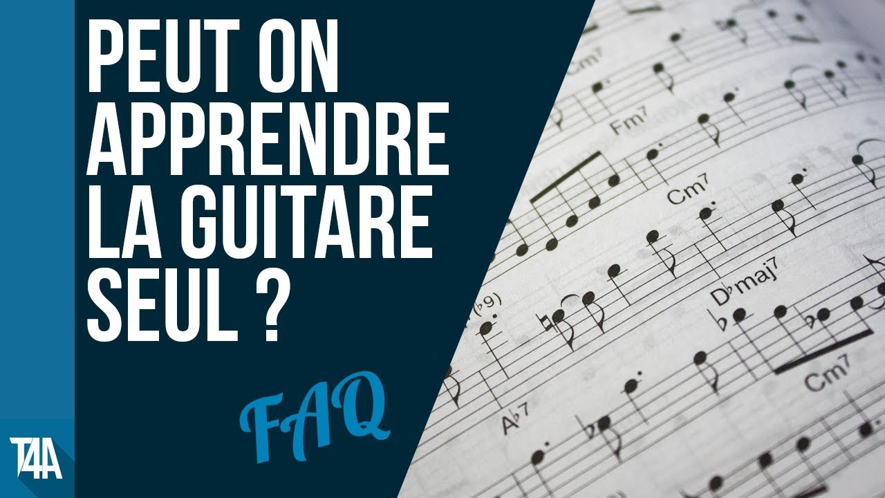 faq guitare peut on apprendre la guitare seul youtube. Black Bedroom Furniture Sets. Home Design Ideas